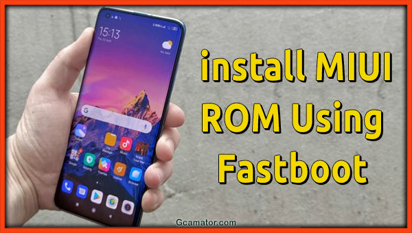 install rom miui fastboot